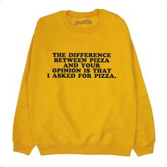 Pizza Sweatshirt 70s Retro The Difference Between Pizza and Your... ($22) ❤ liked on Polyvore featuring tops, hoodies, sweatshirts, thermal tops, yellow sweatshirt, print top, retro sweatshirts and retro tops