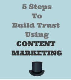 How to build trust using content marketing is a topic of great interest for many marketers. Content is being created and shared online in many forms.