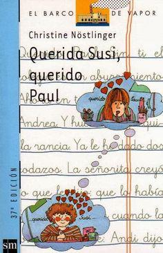 """Christine Nöstlinger. """"Querida Susi, querido Paul"""". Editorial SM"""