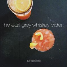 Earl Grey Whiskey Cider | With Food + Love