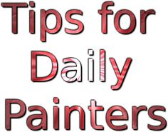Artpromotivate: How to Become a Daily Painter and do a Painting a Day