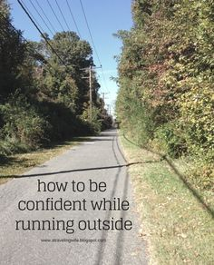 How To Run [or workout] Confidently Outside [sponsored]