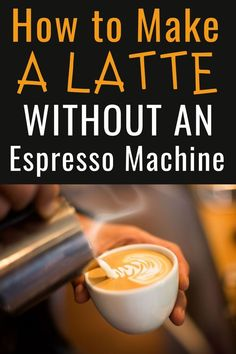 How to Make a Latte Without an Espresso Machine How To Make A Latte, How To Make Coffee, Coffee Barista, Coffee Humor, Hot Coffee, Easy Coffee, Coffee Recipes, Drink Recipes, Dessert Recipes