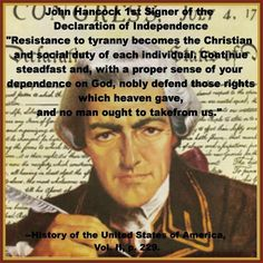 IT IS THE DUTY OF CHRISTIANS TO STAND IN THE RESISTANCE OF TYRANNY, IN GOD... JOHN HANCOCK