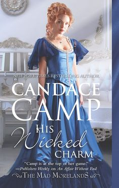 """""""His Wicked Charm.""""  Candace Camp.  April 1, 2018."""