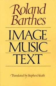 Barthes, Roland  Image Music Text (1977)