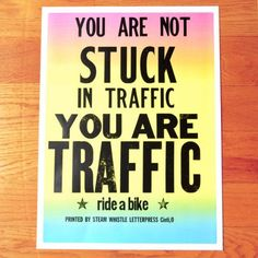 You Are Not Stuck   steamwhistlepress.com $20 #bike #poster #walls