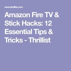 Amazon Fire Stick, Amazon Fire Tv, Things To Know, Hacks, Tips, Gadgets, Honey, Dishes, Electronics