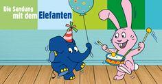 Die Sendung mit dem Elefanten – Neue Kinderserie bei Kixi Kinderkino – Kinderkino