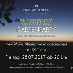 #SOUND Gartenparty #Event #Sound Gartenparty #ueber #den Daechern #des Saartals!  #New #Wave, #Alternative & #Independent #mit #DJ Meng  #Freitag, 28.07.2017 #ab 20 #Uhr  Margaretenhof - #Hotel | #Restaurant | Biergarten - Orannastr., 66802 #Berus  #www.margaretenhof-berus.#de #facebook.com/margaretenhof.#hotel  Maxi-Music-Shop - #Event & #Media #Dillingen #www.maxi-music-shop.#de  #DJ Meng | #www.#facebook.com/eventdjmeng  Booking-Infos #DJ Meng #unter #www.maxi-music-shop.#