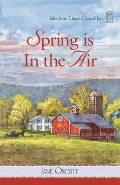 Spring is in the Air (Tales from Grace Chapel Inn Series #10) by Jane Orcutt, http://www.amazon.com/dp/0824947592/ref=cm_sw_r_pi_dp_4zLvqb17EY156