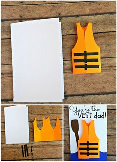 This cute card with the saying You're the vest dad. The card use a life vest for the boating/canoeing dads! This is pretty simple and kids can definitely make one!