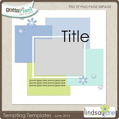 Tempting Templates Challenge - June 2015 - Scrap using this free scrapbooking template @ gottapixel.net