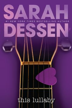 Could This Book Be Any More Perfect?: 'This Lullaby' by Sarah Dessen
