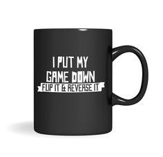 I Put My Game Down Mug