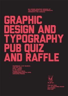 The poster for The Fat Fox's graphic design and typography pub quiz and raffle.  http://teamlocals.co.uk/event/graphic-design-and-typography-quiz-and-raffle