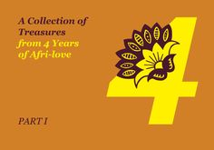 In celebration of 4 years of @Lulu Kitololo's wonderful blog, Afri-love, she compiled a list of 56 pieces of wisdom attained through Afri-love over the past 4 years. Give them a read, they might just quench your thirst for some profundity on this Wednesday.   #afrilove #africa #wisdom #insight