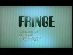 Love this show!  Fringe TV 1985 Show Open.