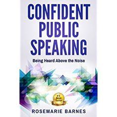 #BookReview of #ConfidentPublicSpeaking from #ReadersFavorite - https://readersfavorite.com/book-review/confident-public-speaking  Reviewed by Mamta Madhavan for Readers' Favorite  Confident Public Speaking: Being Heard Above the Noise by Rosemarie Barnes is an insightful book and gives good tips on how to have the voice of a great speaker so that you can be heard above the noise. The book deals with the different types of public speakers that we come across, and how they make a difference…