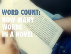 How many words are in a novel? Or at least one publishers might be interested in? In this post we're going to explain word count and how it affects your chance of publishing success.