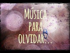 Música para olvidar...