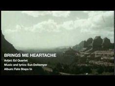 brings me heartache . . . ed quartet