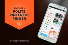 Do you know and use Pinterest etiquette? We should always strive to be courteous on each social networking site. Are you a polite Pinterest pinner?