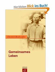 Gemeinsames Leben: Amazon.de: Eberhard Bethge, Gerhard Ludwig Müller, Albrecht Schönherr: Bücher