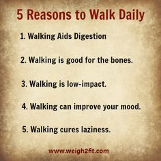 Great reasons to go for a walk!
