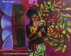Be the Light, Acrylic on Canvas ©2015 #MBSarts www.MichaelBSchwartz.com My Arts, Canvas, Painting, Tela, Painting Art, Canvases, Paintings, Painted Canvas, Drawings