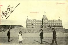 Grand Hotel in Zandvoort Netherlands around photographed from the beach. Holland, Seaside Resort, Old Postcards, Grand Hotel, Hotels, Netherlands, Louvre, History, Building
