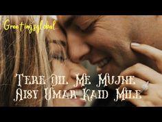 Tere Dil Mein Mujhe Aisi umar Kaid Miley( Watsapp Status) #short #shorts #sad #love #romantic - YouTube Love Shayari Romantic, Short Shorts, Sad, Love You, Guys, Youtube, Movie Posters, Te Amo, Je T'aime