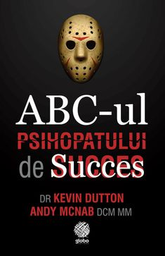Kevin Dutton, Dr Kevin, Self Development Books, Marie Forleo, Motivational Books, Psychology, Quotes, Movie Posters, Masks