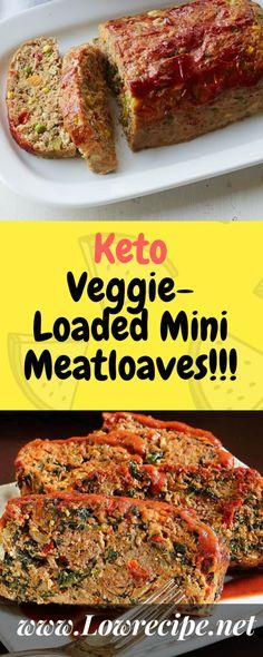 Keto Veggie-Loaded Mini Meatloaves!!! - 22 Recipe