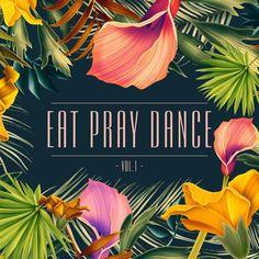 Eat Pray Dance Vol 1 [Doppelganger – Indie Dance, Various Artists, Pray, Music, Movie Posters, Minimal, Musica, Musik, Film Poster