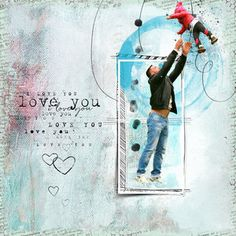 Love you. This work was created with pieces by NBK Design, Heather T, KPertiet, and Studio Romy. Digital Art, Love You, Layout, Studio, Create, Children, Design, Young Children, Te Amo