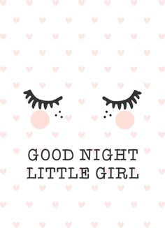 Good night little girl Little Girl Rooms, Little Girls, Baby Posters, Cute Illustration, My Baby Girl, Nursery Art, Girls Bedroom, Good Night, Baby Room