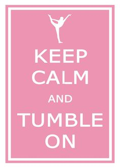 Keep Calm and Tumble On Gymnastics 11x17 by KeepCalmArtPrints, $12.95