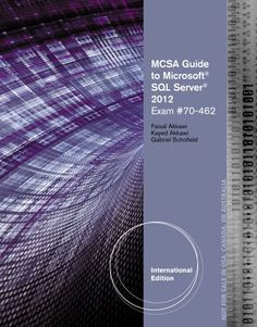 Download free MCSA Guide to Microsoft SQL Server 2012 (Exam 70-462) (Networking (Course Technology)) pdf