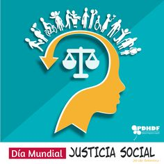 """El 20 de febrero conmemoramos el """"Día Mundial de la Justicia Social"""". #Igualdad #Nodiscriminación #Todoslosdíastodoslosderechos"""