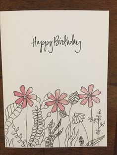Flower stamps plus hand drawn plants to make a birthday card.