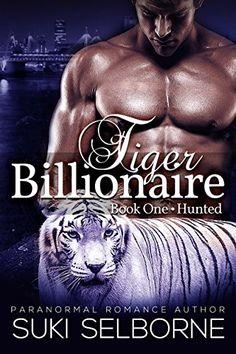 Hunted: Tiger Billionaire Book 1 (BBW Paranormal Tiger Shifter Romance) by Suki Selborne http://www.amazon.com/dp/B00VDSDQ86/ref=cm_sw_r_pi_dp_60vJvb09SC451