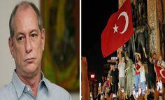 Por Dentro... em Rosa: Ciro cita Turquia e chama protesto contra o golpe