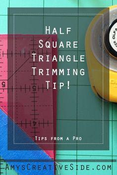 A Quick Tip; Half Square Triangle Trimming - AmysCreativeSide.com Work smarter, not harder!