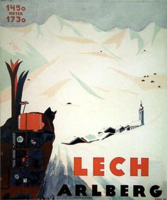 Vintage Ski Poster of Lech am Arlberg - the cradle of alpine skiing Vintage Ski Posters, Retro Poster, Cool Posters, Dazzle Camouflage, Ski Holidays, Vintage Hawaii, Retro Illustration, Vintage Advertisements, Alpine Skiing