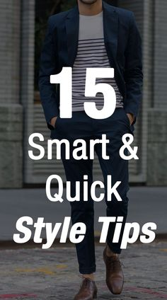 15 Quick & Smart Style Tips For Men - style tips for men - Mens Fashion Blog, Best Mens Fashion, Fashion Mode, Fashion Advice, Fashion 2018, Fashion Basics, Fashion Quotes, Style Fashion, Fashion Ideas