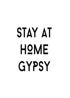 Stay At Home Gypsy #art #gypsy #travel #books #graphic
