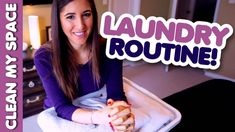 My Laundry Routine! (Clean My Space)
