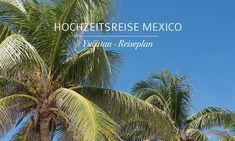 Yucatan – Hochzeitsreise – unser Reiseplan | http://www.weibi.at/hochzeitsreise-halbinseln-yucatan-reiseplan/