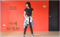 EXID 아예 Ah Yeah Dance Cover 400 SUBS SPECIAL ☆